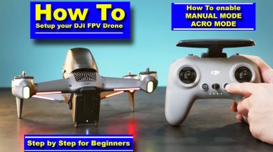 How to Set Up & Link/Bind your New DJI FPV Drone out of the box - Including Manual/ACRO Mode.