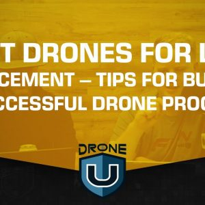 Best Drones for Law Enforcement – Tips for Building a Successful Drone Program