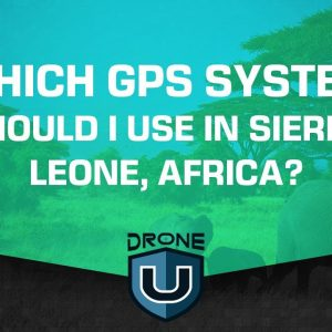 Which GPS System Should I Use in Sierra Leone, Africa?