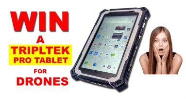Win a TRIPLTEK PRO Tablet for Drones!