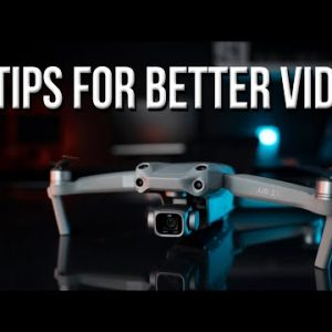 DJI Air 2S Quick Tips - 5 Ways to Achieve Better Video